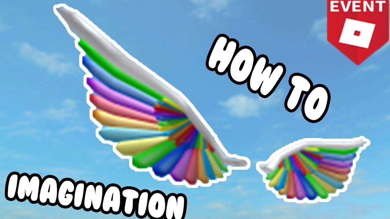 How To Get Rainbow Wings Roblox Event Fitz How To Get Rainbow Wings Of Imagination Roblox Imagination Event Youtube