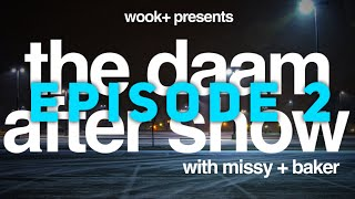 the DAAM After Show - E02