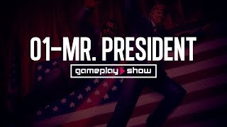 Game Play Show- 01 Mr. President