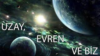 Uzay, Evren ve Biz - 1. Bölüm: Türkiye'de Astronomi Bölümleri ve Çalışmaları - Erciyes Üniversitesi Astronomi ve Uzay Bilimleri Bölümü öğretim üyesi ve UZAYBİMER Müdürü Yrd. Doç. Dr. Ferhat Fikri ÖZEREN'in hazırlayıp sunduğu