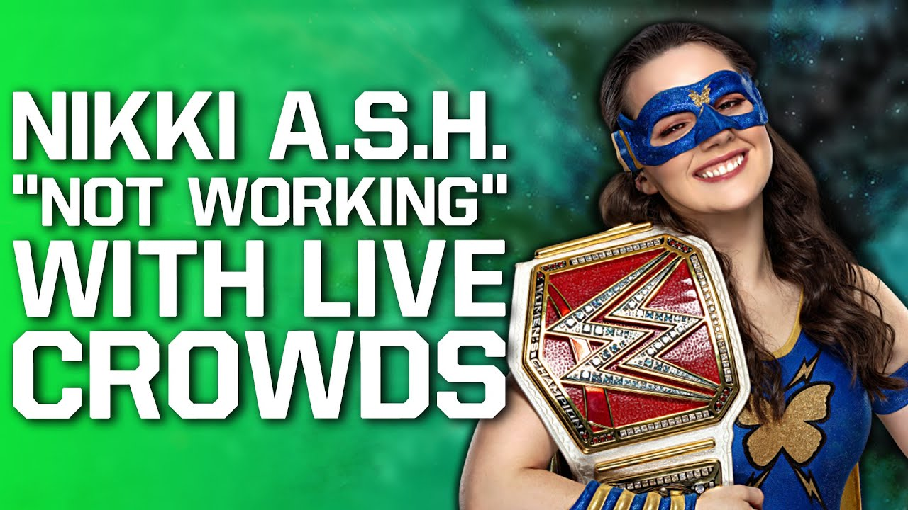 """Nikki A.S.H. """"Not Working"""" With WWE Live Crowds   AEW Stars React To Daniel Bryan & CM Punk Rumours"""