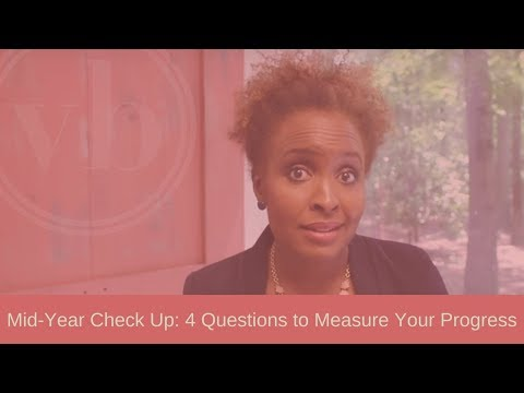 Mid-Year Check Up: 4 Questions to Measure Your Progress