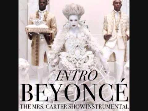 THE MRS.CARTER SHOW INSTRUMENTAL - BEYONCE INTRO