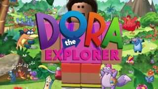 ROBLOX- Dora The Explorer