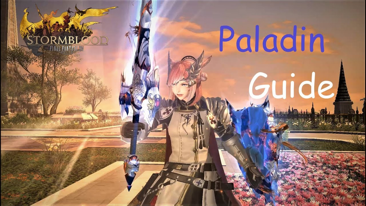 FFXIV - Ultimate Paladin/PLD guide (for beginners and more)