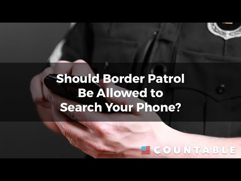 Can Border Patrol Search Your Phone?