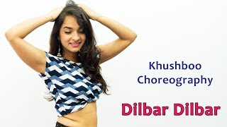 Dilbar Dilbar Song Dance Choreography | Bollywood Video Songs | Best Hindi Songs For Dancing Girls