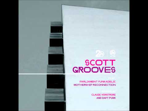 Scott Grooves (feat Parliament Funkadelic) - Mothership Reconnection 2011