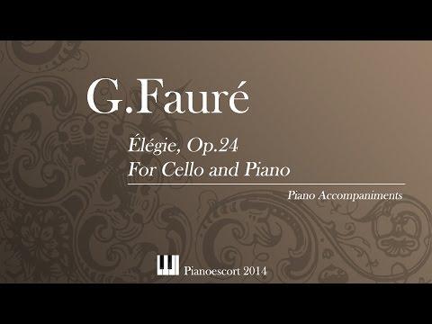 G.Faure - Elegie Op 24 - Cello and Piano - Piano Accompaniment