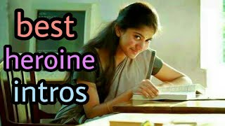 Top 10 tamil heroines introduction scenes