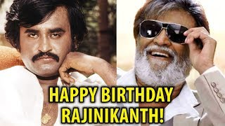HAPPY BIRTHDAY RAJINIKANTH!
