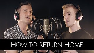 How To Return Home (Tales From The Bad Years) - Luke Bayer and Michael Thomas Freeman