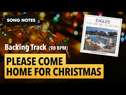 [Backing Track] Please Come Home for Christmas (The Eagles / Charles Brown) •A-major @ 90 BPM