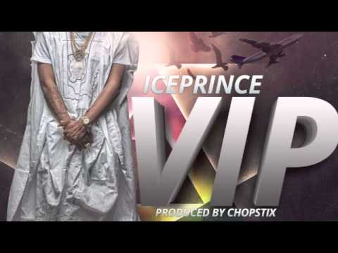 vip---ice-prince-|-official-audio