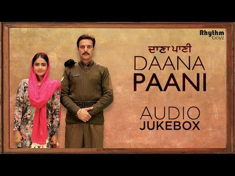 Daana Paani | Audio Jukebox | Jimmy Sheirgill | Simi Chahal | Rhythm Boyz