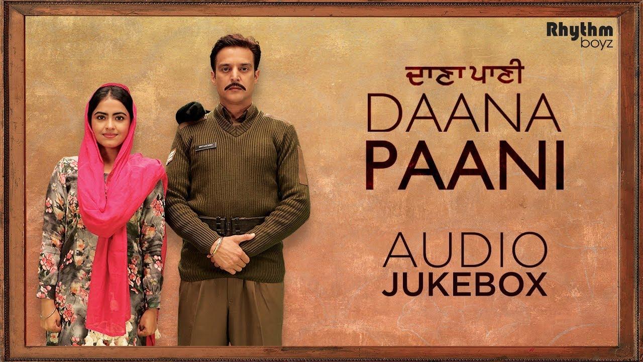 Daana Paani | Audio Jukebox | Jimmy Sheirgill | Simi Chahal | Rhythm Boyz