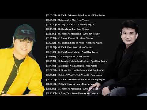 April Boy Regino, Renz Verano Nonstop Songs - Best of OPM Tagalog Love Songs Of All Time