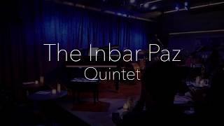 Inbar Paz Quintet - Live at Birdland