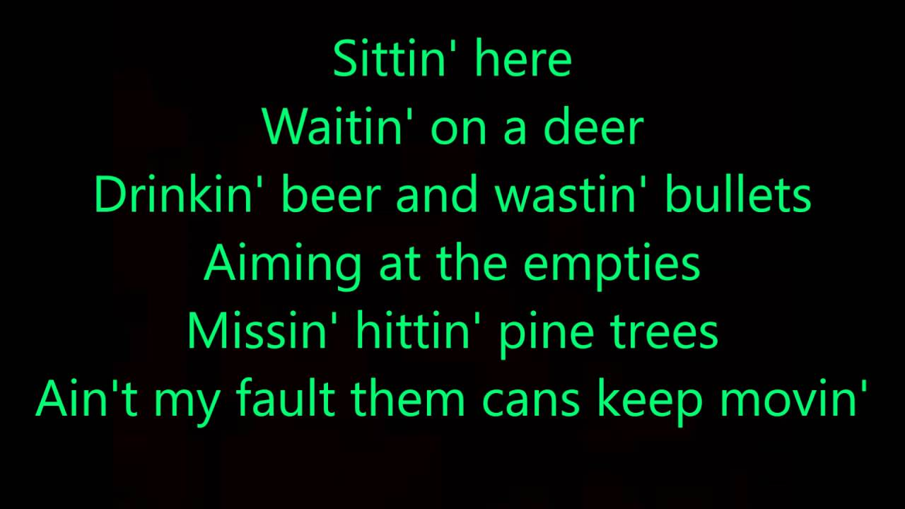 drinkin beer and wastin bullets