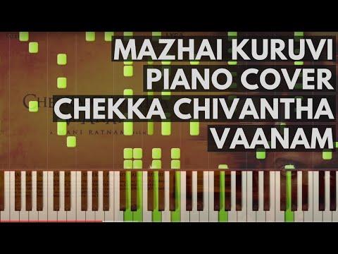 Mazhai Kuruvi Piano Cover | Chekka Chivantha Vaanam | A.R