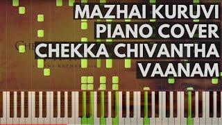 Mazhai Kuruvi Piano Cover | Chekka Chivantha Vaanam | A.R.Rahman