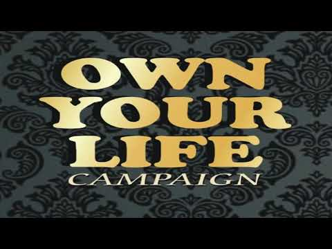 Own Your Life Campaign