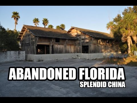 Abandoned Florida: Splendid China