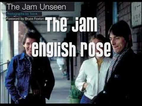 The Jam - English Rose