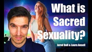 What Is Sacred Sexuality