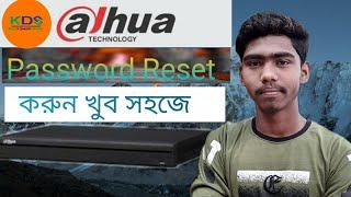 Dahua dvr admin password  reset forget password Easy recovery bangla king of desktop solutions all