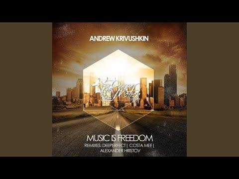 Music Is Freedom (Alexander Hristov Remix)