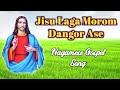 Download Jisu Laga Morom Nagamis Gospel Song Nagamis Christian Song Assamese Christian Song MP3 song and Music Video