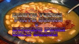 South Texas Pinto Beans & Smoked Pork Neck Bones