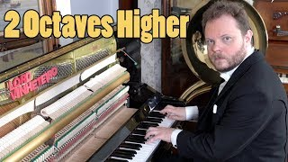 Playing 2 Octaves Higher