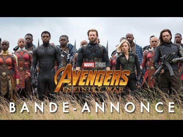 Avengers : Infinity War - Bande-annonce officielle (VOST)