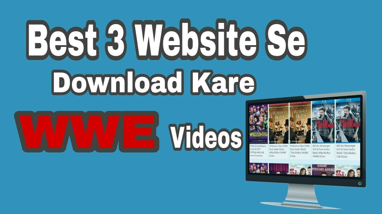Best 3 website to download WWE videos for free on your device