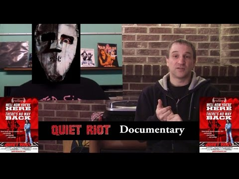 Quiet Riot- 'Well now you're here there's no way back documentary review -Bang Your Head
