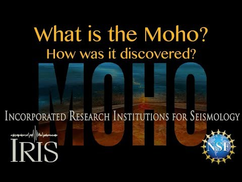 What is the Moho? How was it Discovered?  (2018_Educational)