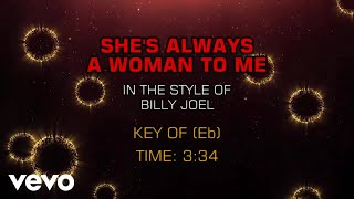 Billy Joel - She's Always A Woman To Me (Karaoke)