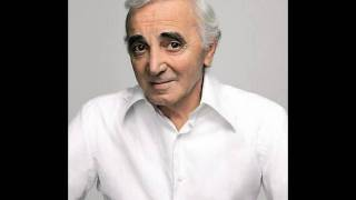 Charles Aznavour     -       Le Temps Des Caresses