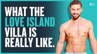 What It's Really Like To Live On Love Island | Modern Wisdom #016