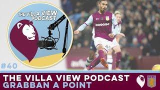 The Villa View Podcast #40   GRABBAN A POINT