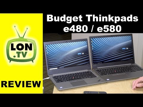 Lenovo's Budget Thinkpads: E480 and E580 Review - YouTube