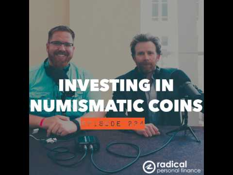 234-Investing in Rare Coins With Numismatic Value: Interview With Bryan Norris, Professional Nu...