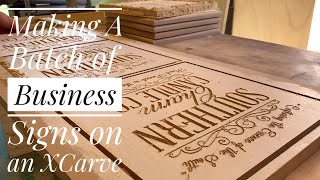 X-Carve 1800mm: Making A Batch of Business Signs