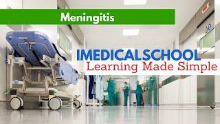 Medical School - Meningitis: A Simple Review