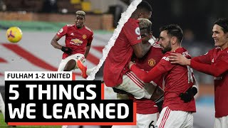Keep Playing Cavani!   5 Things We Learned vs Fulham   Fulham 1-2 Man United