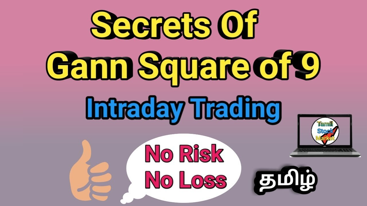 How to trade intraday trading using by gann square of Nine? (TAMIL)