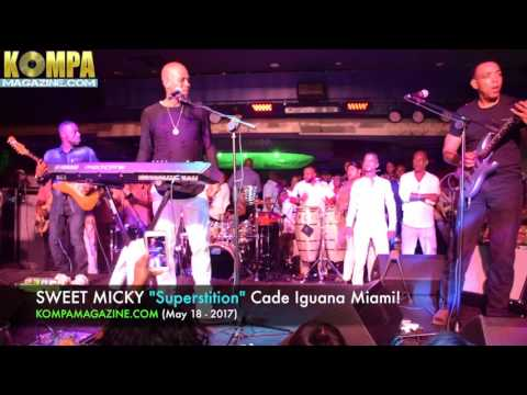 """SWEET MICKY """"Superstition"""" Cafe Iguana Miami! (May 18-2017)"""