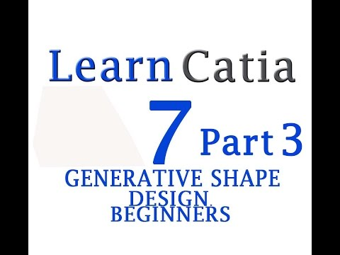 Learn catia V5 Tutorials for beginners GENERATIVE SHAPE DESIGN PART 3